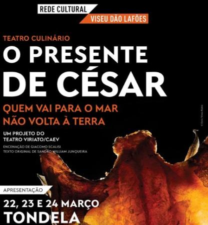 O Presente de César – Tondela