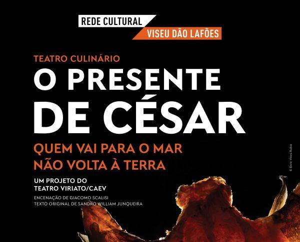 O Presente de César – Viseu